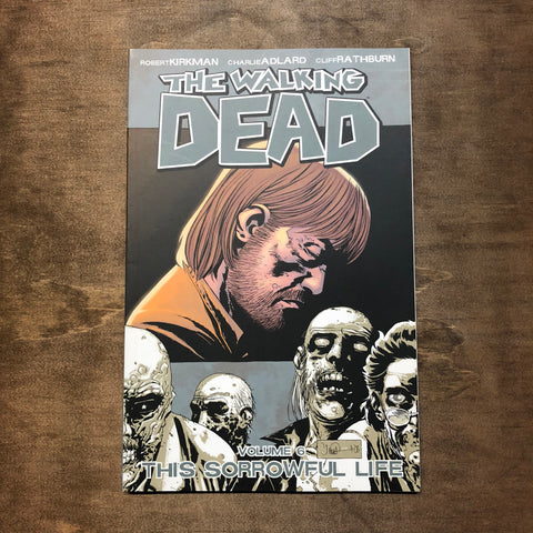The Walking Dead This Sorrowful Life Volume 6