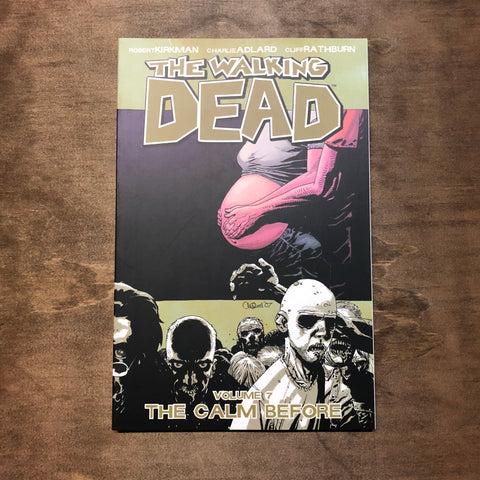The Walking Dead The Calm Before Volume 7