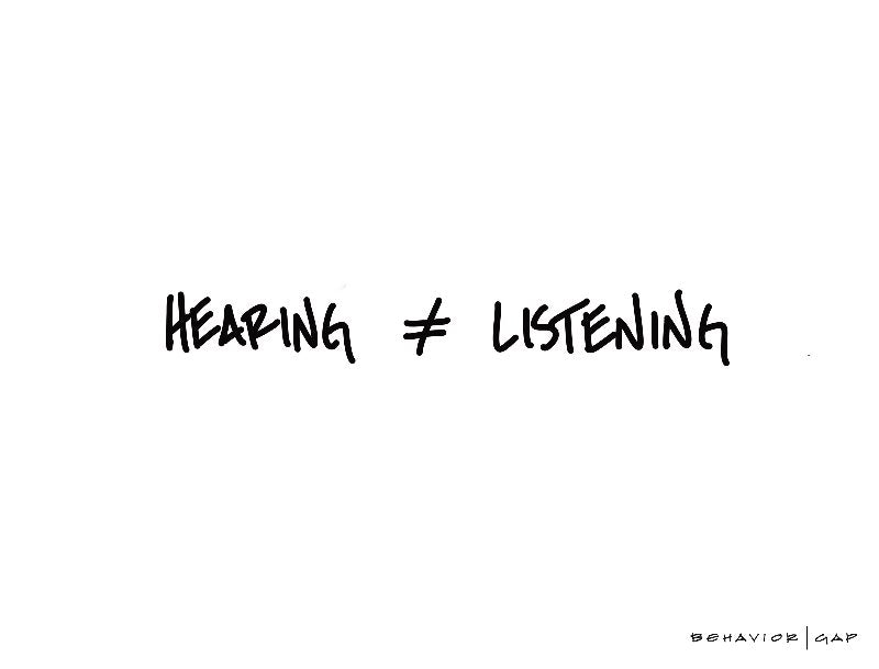 Hearing is Not Listening