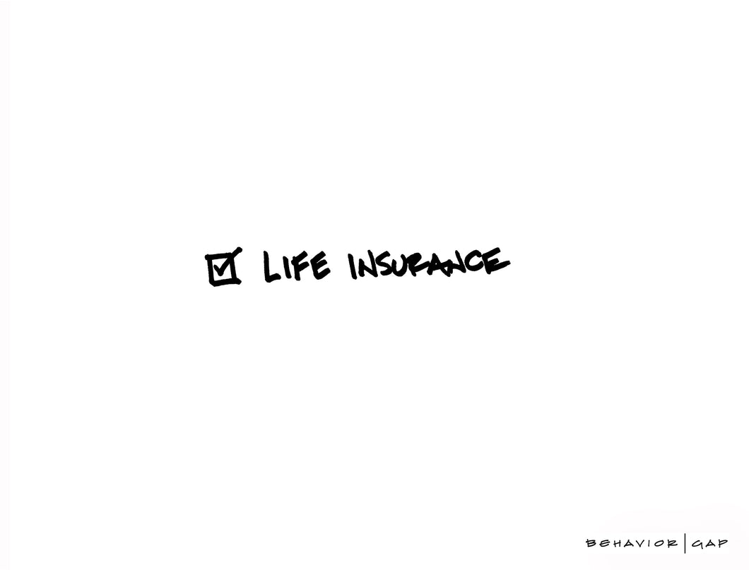 Carl Richards Behavior Gap Life Insurance Check