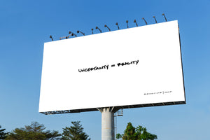 Uncertainty Equals Reality