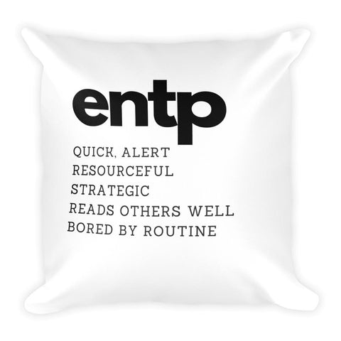 ENTP Square Pillow-Pillow-Total Extrovert-[extravert t shirt]-[personalitee]-[mbti clothing]-Total Extrovert