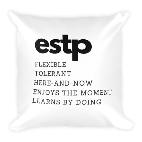 ESTP Square Pillow-Pillow-Total Extrovert-[extravert t shirt]-[personalitee]-[mbti clothing]-Total Extrovert