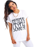 RESTOCKED: 'Normal People Scare Me' Ladies T-Shirt-T-Shirt-Total Extrovert-[extravert t shirt]-[personalitee]-[mbti clothing]-Total Extrovert