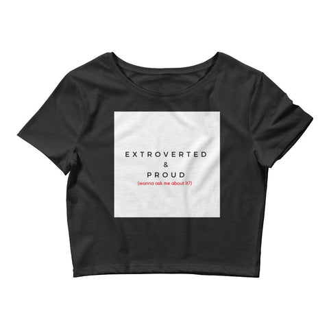Women's 'Extroverted And Proud' Crop Tee-Tank Top-Total Extrovert-[extravert t shirt]-[personalitee]-[mbti clothing]-Total Extrovert