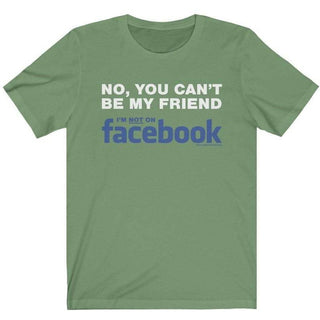 Not My Friend on Facebook T-Shirt Ladies T-Shirt