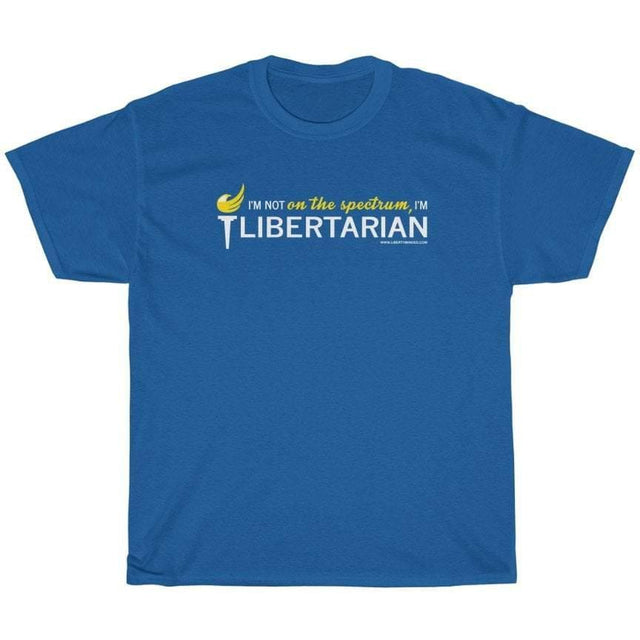 I'm not on the spectrum, I'm Libertarian T-Shirt