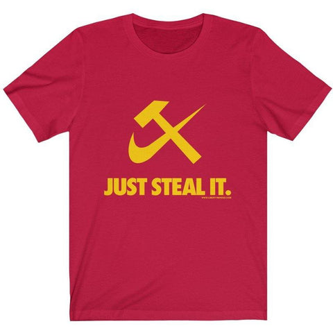JUST STEAL IT Ladies T-Shirt