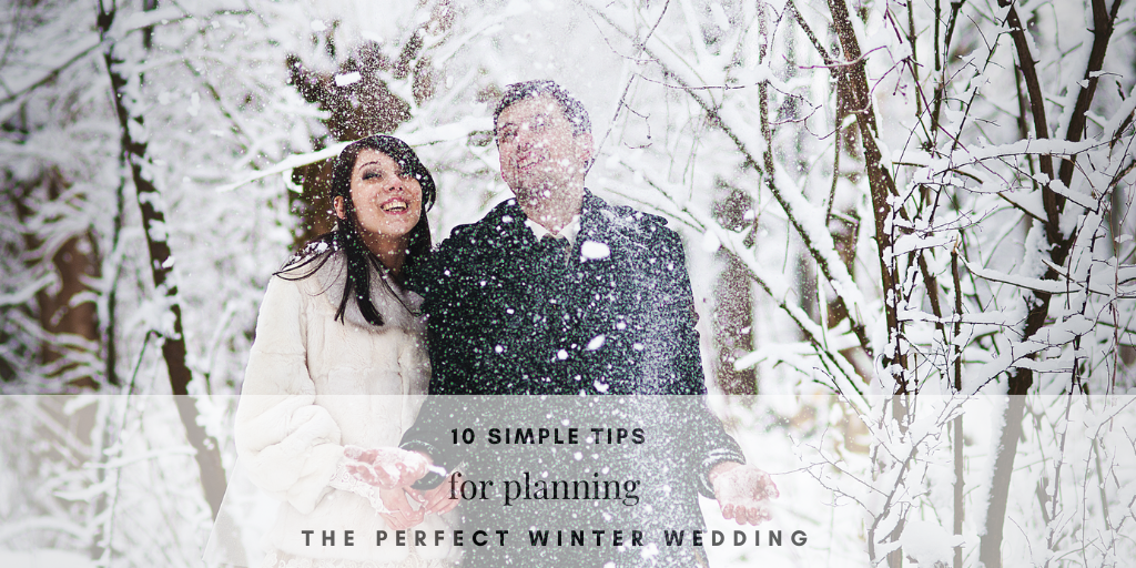 10 Simple Tips for Planning a Winter Wedding