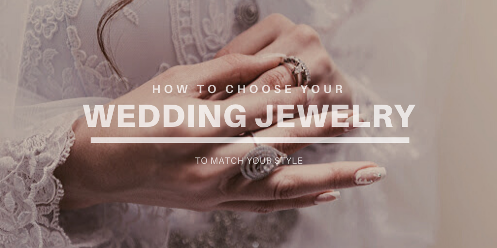 How to Choose Your Wedding Jewelry to Match Your Bridal Gown?