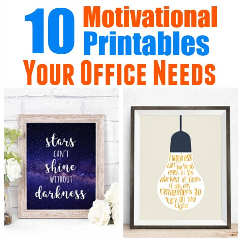 10 Motivational Printables Your Office Needs Now