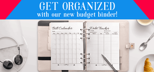 Get organized with our new budget binder!