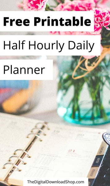 This free printable half hourly daily planner is the perfect way to organize your most busy days! Organize by half hour, record your top boals, plan your meals, and even track your hydation! | #freePrintables #freePrintable #printablePlanner #plannerAddict #DigitalDownloadShop