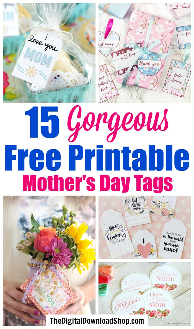 Free Printable Mother's Day Gift Tags- Make your Mother's Day gift even more special this year with one of these gorgeous free printable Mother's Day gift tags! There are so many pretty designs to choose from! | tags for homemade gifts, tags for DIY gifts, #freePrintables #mothersDay #giftTags #DigitalDownloadShop