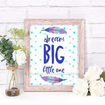 Dream Big Little One Nursery Printable- Blue