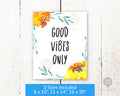 Good Vibes Only Printable Wall Art- Gold Florals