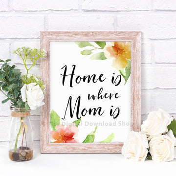 Home Is Where Mom Is Printable