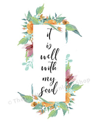 It Is Well With My Soul Printable- The Digital Download Shop