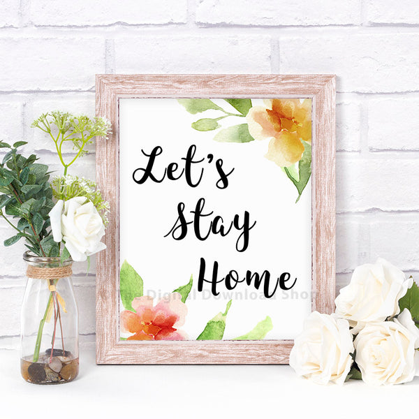 Let's Stay Home Printable- The Digital Download Shop