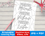 Positive Mind, Positive Vibes, Positive Life Printable Coloring Page