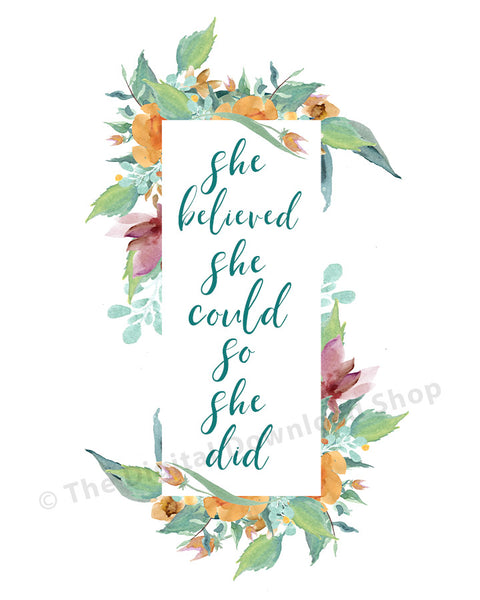 She Believed She Could So She Did Printable- The Digital Download Shop