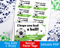 Soccer Favor Tags Printable- Hope You Had a Ball