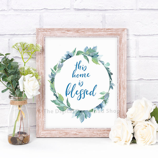 This Home is Blessed Printable- Blue- The Digital Download Shop