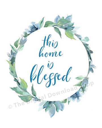 This Home is Blessed Printable- Blue