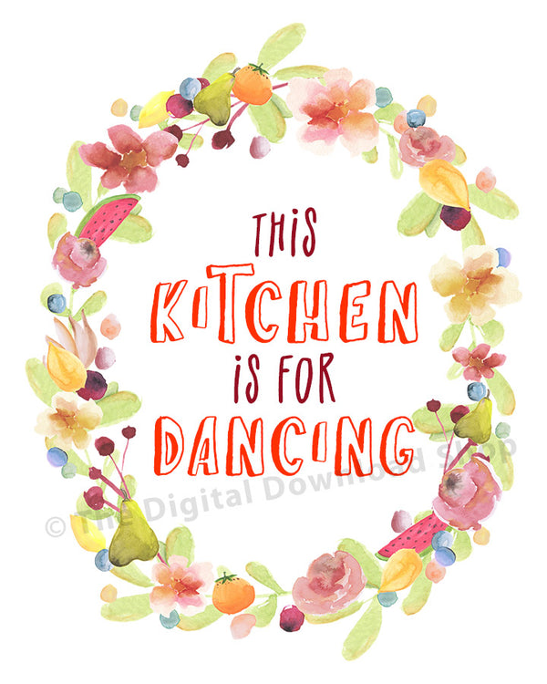 This Kitchen is for Dancing Printable- The Digital Download Shop
