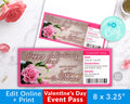 Valentine's Day Event Ticket Template- Flowers *EDIT ONLINE*