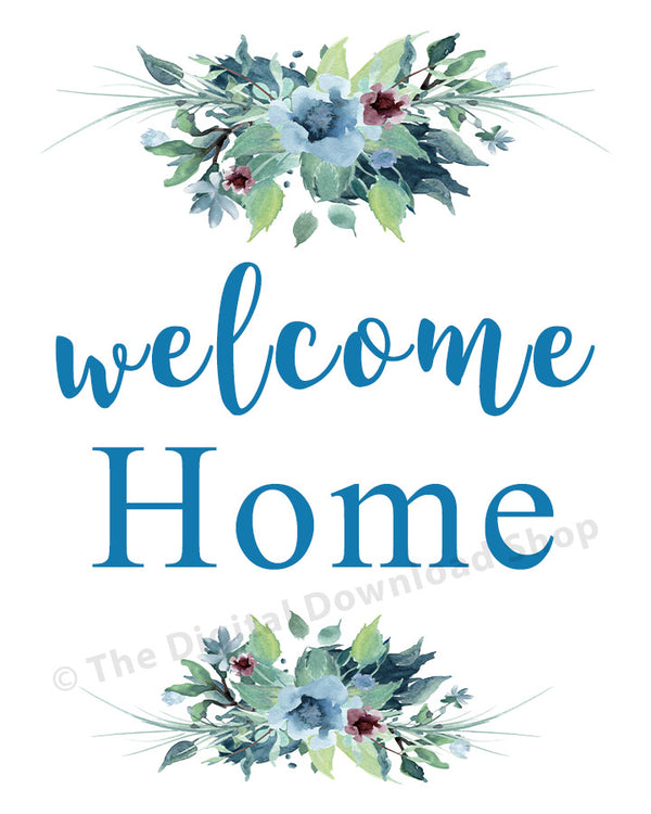 Welcome Home Printable- The Digital Download Shop