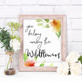 You Belong Among the Wildflowers Nursery Printable