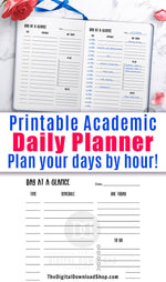 Academic Daily Planner Printable- Plan your college or high school days out by the hour with this printable day at a glance planner! The is a must-have for every organized student! | daily schedule, college planner, student planner, #planner #college #dayAtAGlance #dailyPlanner #DigialDownloadShop