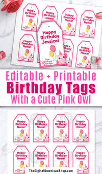 Editable and printable birthday gift tags with a cute pink owl. These editable tags would make lovely finishing touches to birthday presents for a girl's owl themed birthday party!