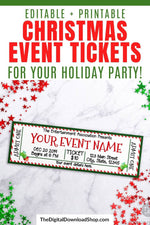 Christmas Event Ticket Template- A lovely way to invite people to your holiday event is with custom event tickets! These are perfect for Christmas plays! | #Christmas #printable #invitation #ticket #DigitalDownloadShop