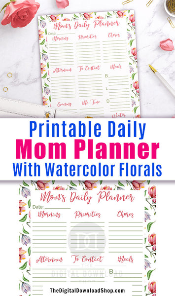 Mom daily planner printable with beautiful watercolor florals! Moms, organize your day in style with this printable daily planner!
