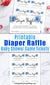 Printable raffle tickets with watercolor blue flowers for a boy baby shower. These printable diaper raffle game tickets are a fun and easy way to host a raffle game at your baby shower!