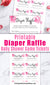 Printable raffle tickets with watercolor pink flowers for a girl baby shower. These printable diaper raffle game tickets are a fun and easy way to host a raffle game at your baby shower!