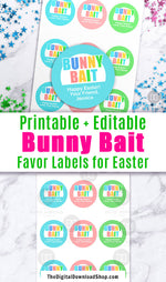 Bunny Bait Labels Printable Editable