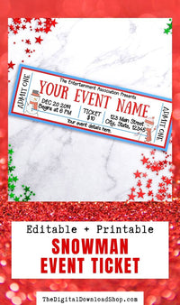 Snowman Christmas Event Ticket Template- This fun winter event ticket editable printable is the perfect way to invite friends and family to your event, concert, school play, and other fun events! | invitation ticket, invitation template, Christmas invite, #eventTicket #invitation #Christmas #concertTicket #DigitalDownloadShop