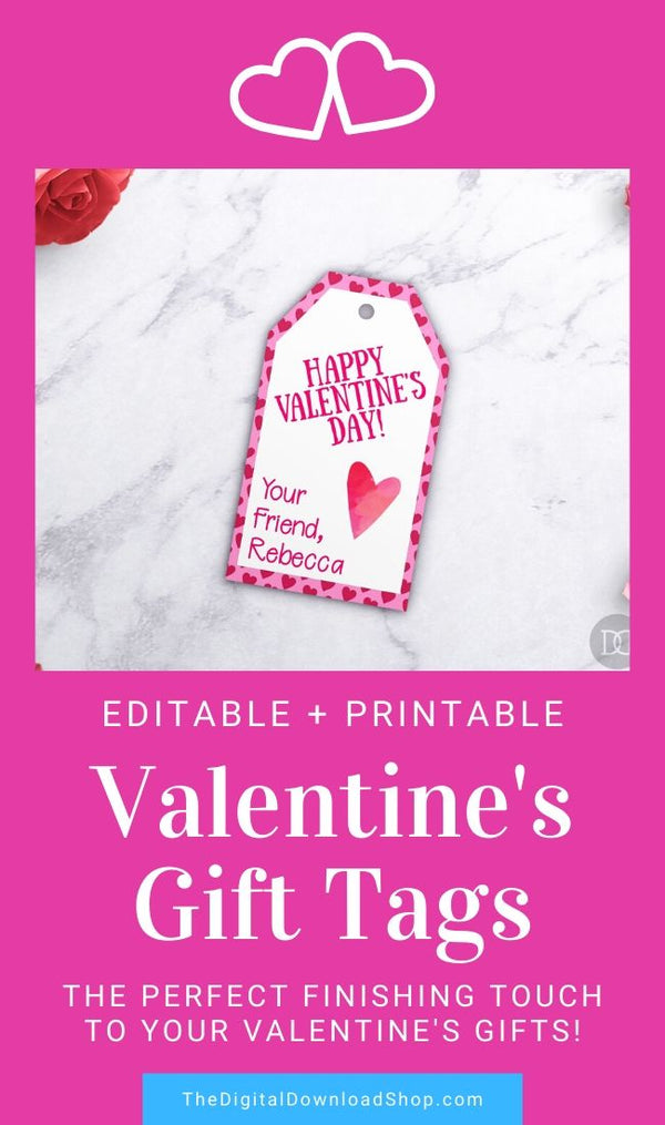 Valentine's Day Tags Printable: Hearts- These personalized Valentine's gift tags will add the perfect finishing touch to your Valentine's Day gifts! #ValentinesDay #printable #Valentines #giftTags #DigitalDownloadShop