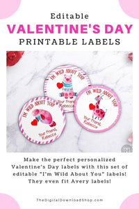 "Editable Valentine's Day Labels Printable- Make the perfect personalized Valentine's Day labels with this set of editable ""I'm Wild About You"" labels! They even fit Avery labels! 