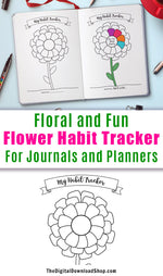 Habit Tracker Flower Printable- Use this printable insert to help yourself build new good habits, or stop bad ones! | printable bullet journal inserts, printable planner inserts, #bulletJournal #habitTracker #DigitalDownloadShop