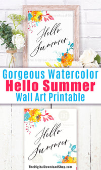Gorgeous Hello Summer wall art printable with bright and cheery watercolor florals. This lovely summer decor art print would be the perfect way to brighten up any room of your home!