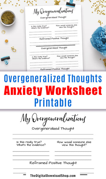 Anxiety Worksheet Printable: Overgeneralized Thought Reframing- Use this mental health printable to help you identify illogical negative thoughts, and reframe them into more accurate, positive ones. | mental health planner, depression, negative thinking, positive thinking, #anxiety #mentalHealth #DigitalDownloadShop