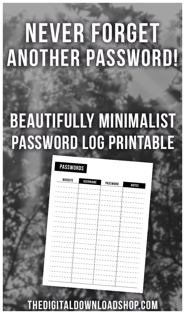 Password Tracker Printable: Black and White- You'll never forget another password again with this beautifully minimalist password tracker printable! It comes in 4 sizes! | password organizer, printable password book, password logbook, Internet login organizer, #printable #planner #DigitalDownloadShop