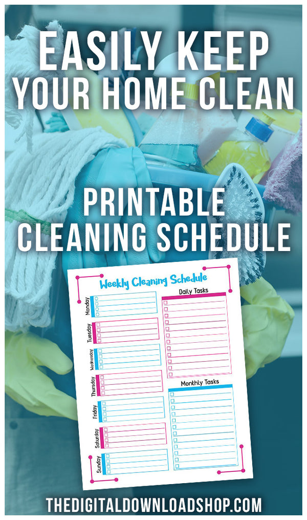 Want to keep your home clean, but reduce the time you spend cleaning? You need this printable weekly cleaning schedule! | cleaning checklist, homemaking, #cleaningTips #printable #DigitalDownloadShop