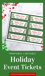 Editable and printable holiday event ticket template. These custom holiday event tickets are the perfect way to send out invitations to Christmas parties, school plays, community events, family events, and more!