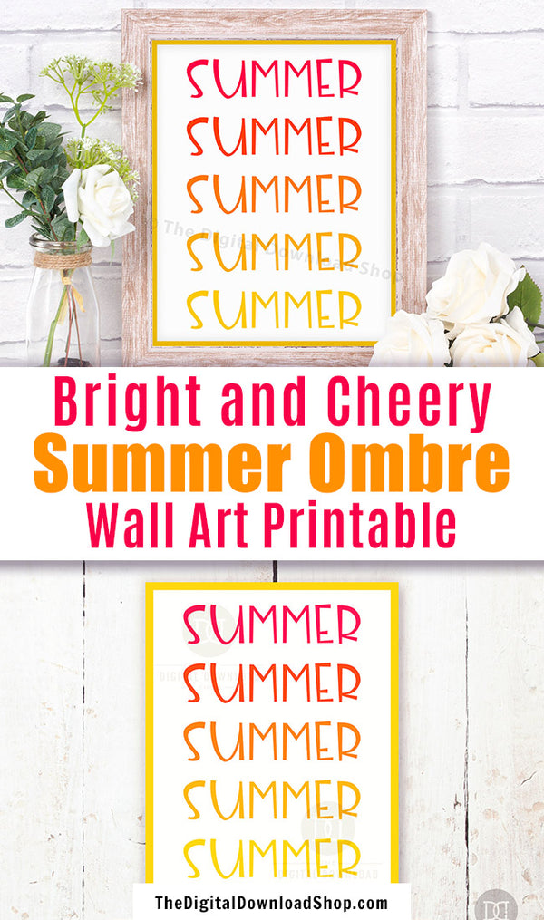 Bright and colorful summer typography wall art printable with a pink to yellow ombre gradient. This lovely summer decor art print would be the perfect way to brighten up any room of your home!
