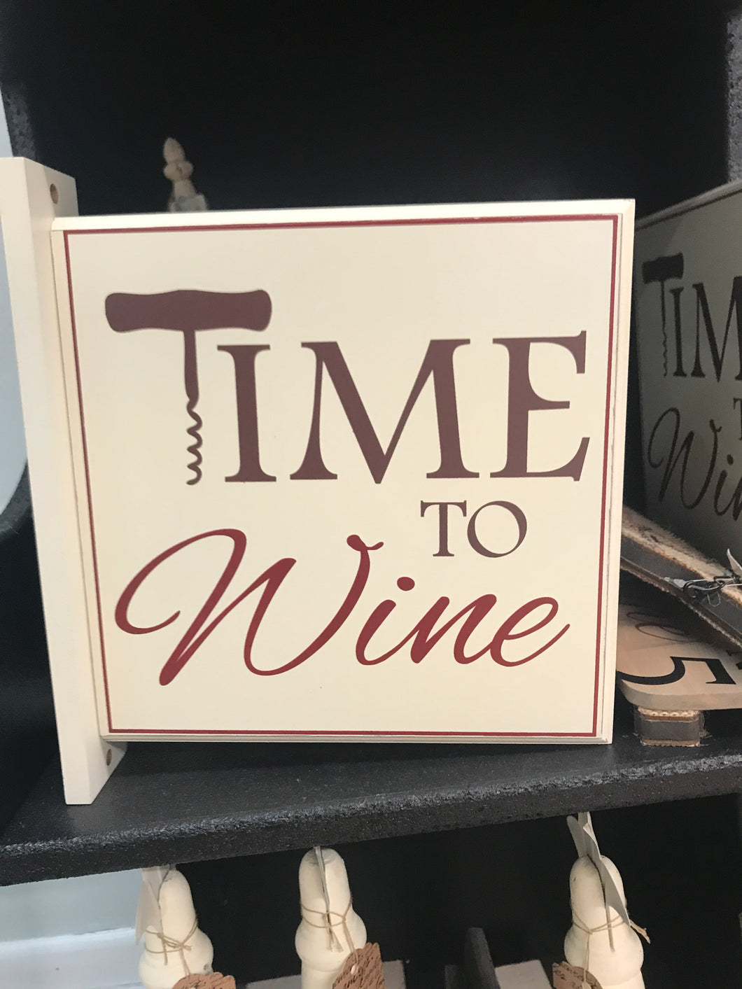 Time to Wine Sign